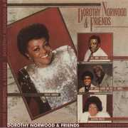 Dorothy Norwood and Friends