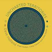 Uncharted Territories , Dave Holland