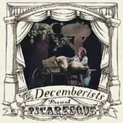 Picaresque , The Decemberists