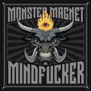 Mindf***er , Monster Magnet
