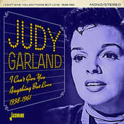 I Can't Give You Anything But Love 1938-1961 [Import] , Judy Garland