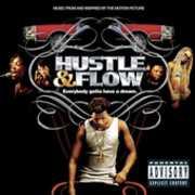 Hustle & Flow (Original Soundtrack) [Explicit Content]