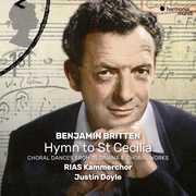 Britten: Hymn To St Cecilia & Other Choral Works , RIAS Kammerchor