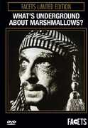 What's Underground About Marshmallows , Ron Vawter