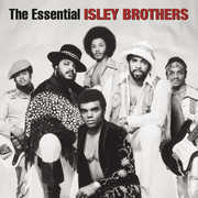 Essential Isley Brothers , The Isley Brothers