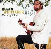 Mammy Blue , Roger Whittaker