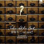 BWV...Or Not? , Gli Incogniti
