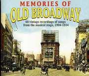 Memories Of Old Broadway