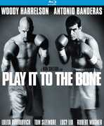 Play It to the Bone , Woody Harrelson