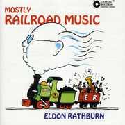 Mostly Railroad Music