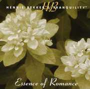 Hennie Bekker's Tranquility - Essence of Romance