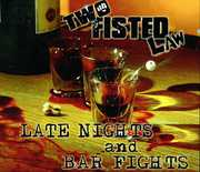 Late Nights and Bar Fights