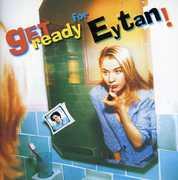 Get Ready for Eytan!