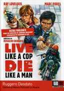 Live Like a Cop, Die Like a Man (Uomini si Nasce Poliziotti si Muore) , Marc Porel