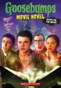 Goosebumps The Movie: The Movie Novel (Goosebumps)