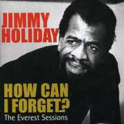 How Can I Forget?/ Everest Sessions