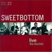 Sweetbottom Live: Reunion