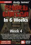 Andy James Shred Guitar in 6 Weeks: Week 4 , Andy James