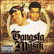 Gangsta Muzik [Explicit Content]