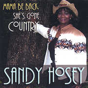 Mama Be Back She's Gone Country