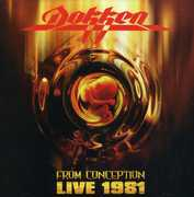 From Conception: Live 1981 , Dokken