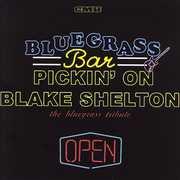 Pickin On Blake Shelton, Vol. 2: Bluegrass Bar
