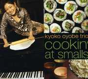 Kyoko Oyobe Cookin at Smalls