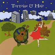 Tortoise & Hair