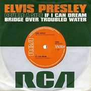 If I Can Dream /  Bridge Over Troubled Water [Import] , Elvis Presley