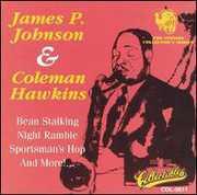 James P Johnson & Coleman Hawkins