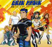Erik Hawk & 12-Bit Justice League