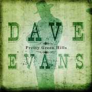 Pretty Green Hills , Dave Evans