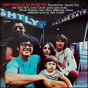At The Village Gate , Larry Coryell
