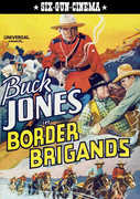 Border Brigands , Buck Jones