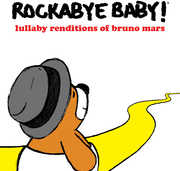 Lullaby Renditions of Bruno Mars