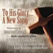 To His Glory: New Song