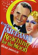 Reaching for the Moon , Douglas Fairbanks