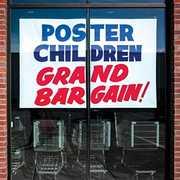 Grand Bargain , Poster Children