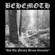 & the Forests Dream Eternally , Behemoth