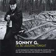 "I'll Be Laughing Tonight , Sonny G. ""Salvatore Guagliardo"""