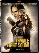 Female Fight Squad , Dolph Lundgren