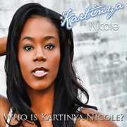 Who Is Kartinya Nicole?