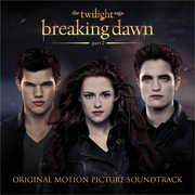 The Twilight Saga: Breaking Dawn, Part 2 (Original Soundtrack)