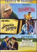 The Telegraph Trail /  Somewhere in Sonora /  The Man From Monterey , Yakima Canutt