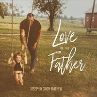 Joseph - Love Of The Father