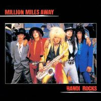Hanoi Rocks - Million Miles Away (Bonus Track) (Jpn) (Jmlp)
