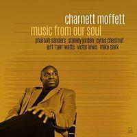 Charnett Moffett - Music From Our Soul