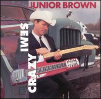 Junior Brown - Semi-Crazy