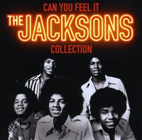 The Jacksons - Can You Feel It: Collection