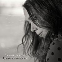 Sarah Jarosz - Undercurrent [Vinyl]